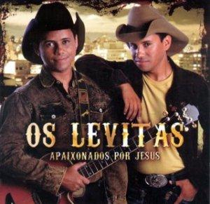 Os+Levitas+-+Apaixonado+Por+Jesus+2008