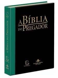 a biblia do pregador