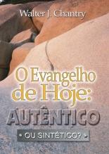 evangelho de hoje, autentico ou sintético